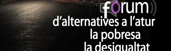 Fòrum d'Alternatives a l'Atur, la Pobresa i la Desigualtat