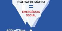 #50pelClima 6/4 Jornada denúncia 'Realitat Climàtica igual a Emergència Social'. #TotesPelClima